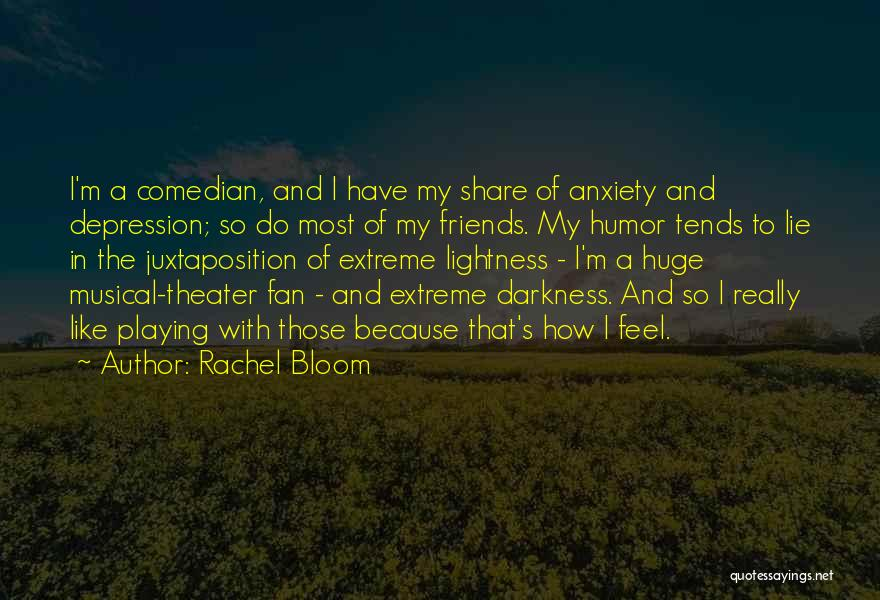 Rachel Bloom Quotes 1735975
