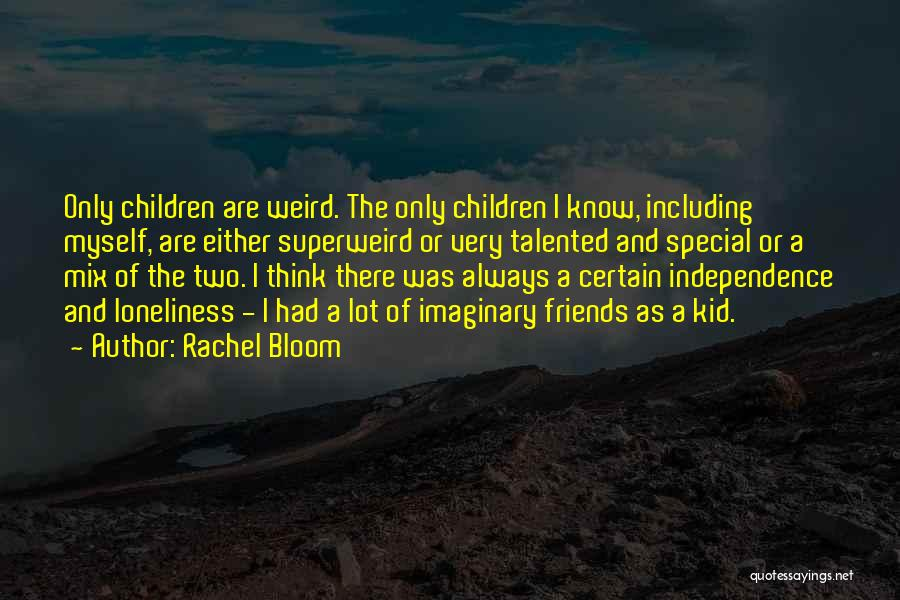 Rachel Bloom Quotes 1894109