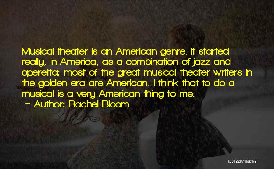 Rachel Bloom Quotes 1924603