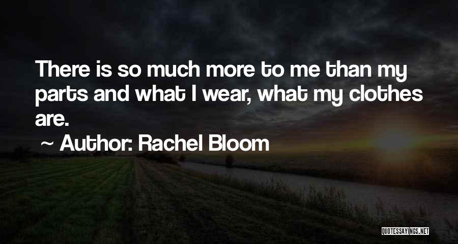 Rachel Bloom Quotes 2059242