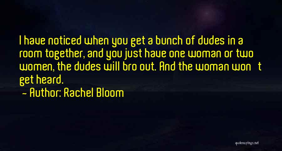 Rachel Bloom Quotes 458539