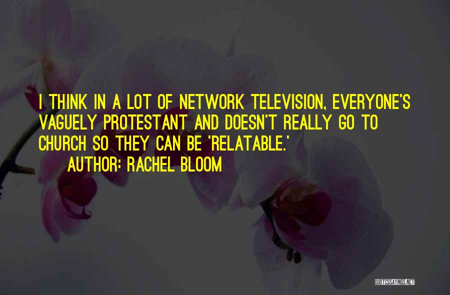 Rachel Bloom Quotes 854819