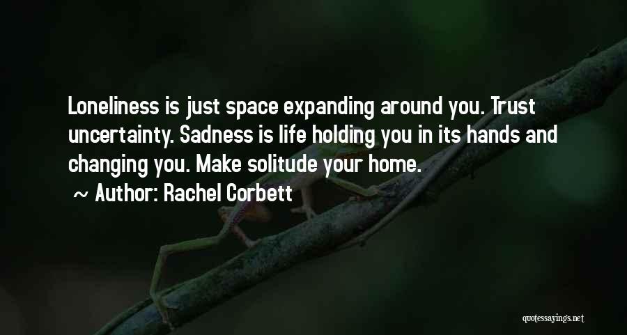 Rachel Corbett Quotes 218474
