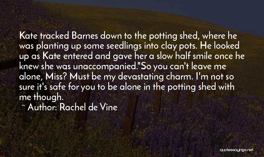 Rachel De Vine Quotes 1580481