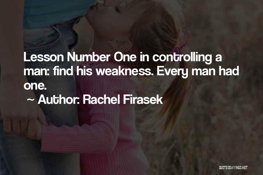 Rachel Firasek Quotes 661130