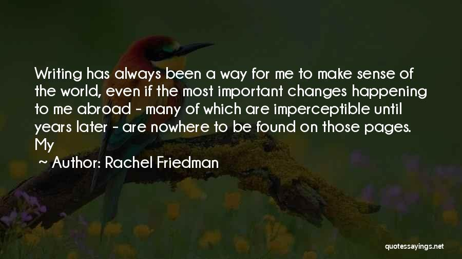 Rachel Friedman Quotes 1056614