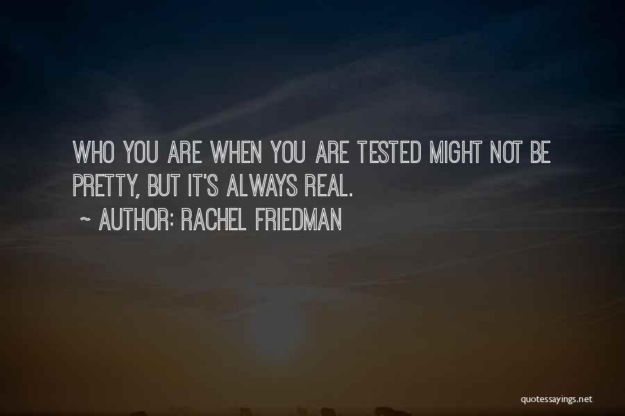 Rachel Friedman Quotes 1106366