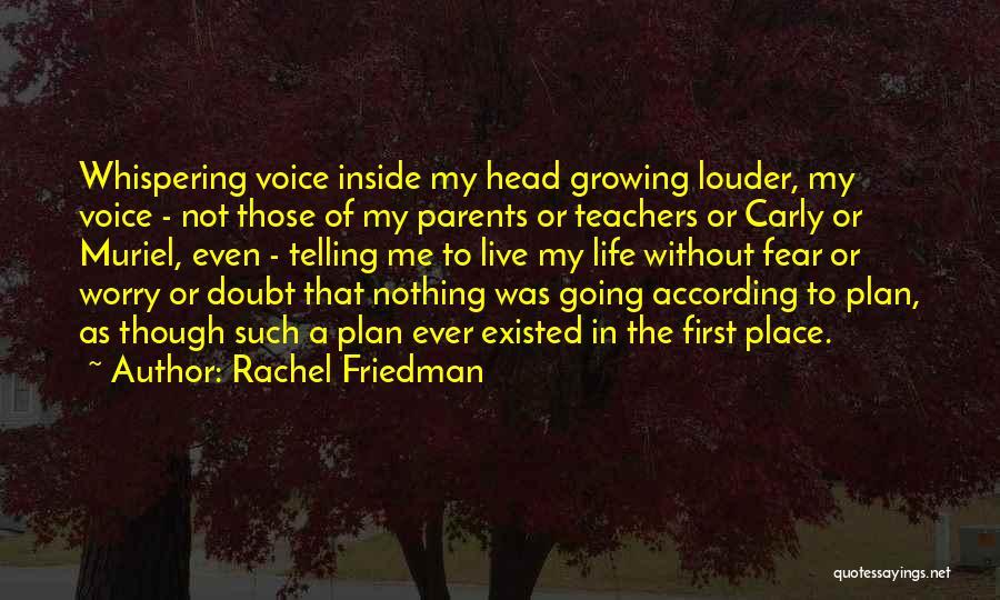 Rachel Friedman Quotes 1302855