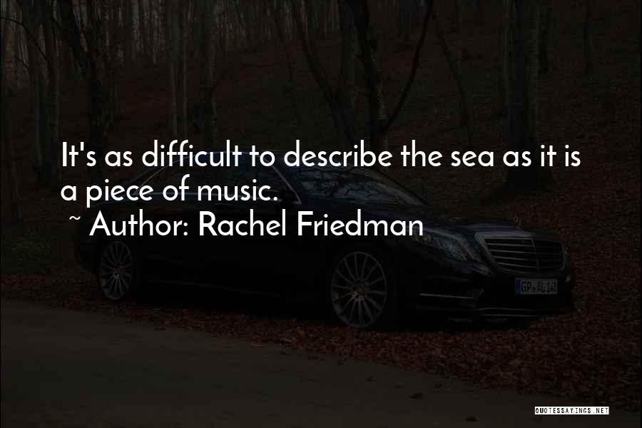 Rachel Friedman Quotes 1345988