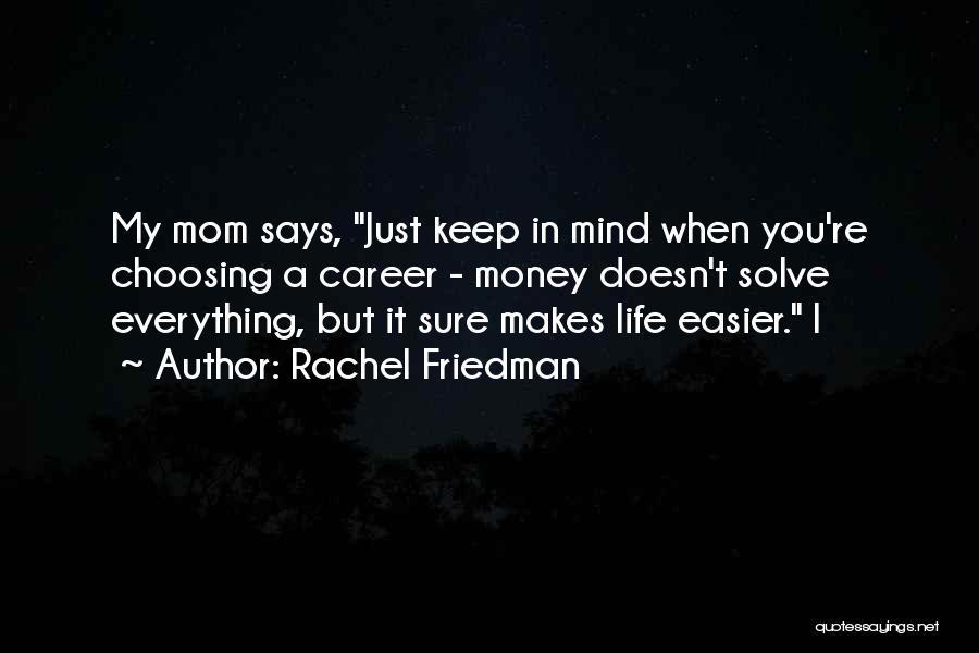 Rachel Friedman Quotes 1697440
