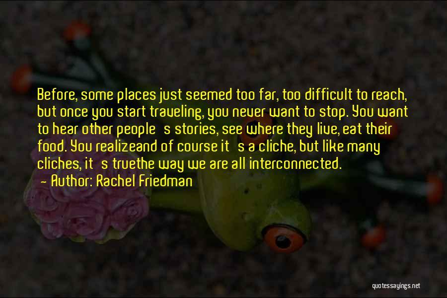 Rachel Friedman Quotes 1736021