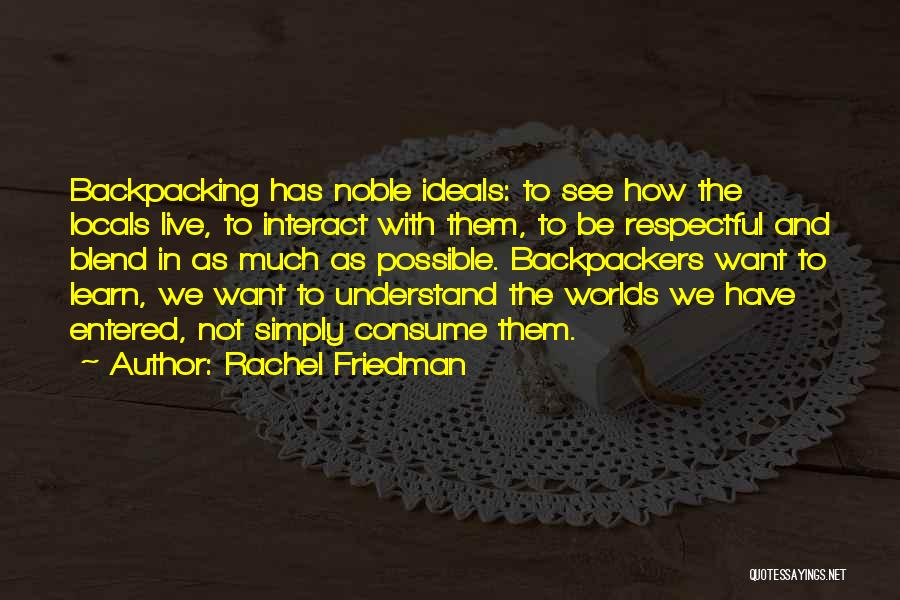 Rachel Friedman Quotes 1759773