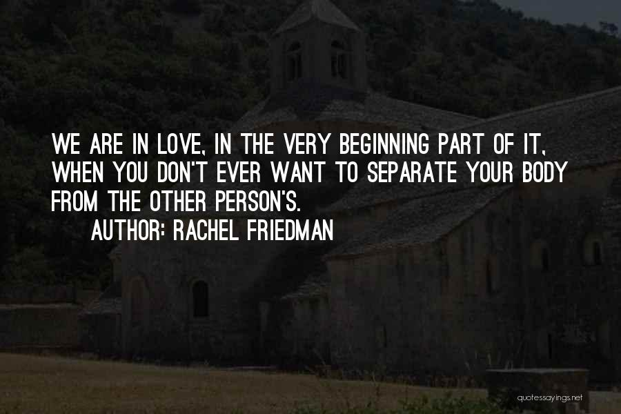 Rachel Friedman Quotes 1876356