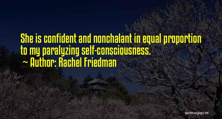 Rachel Friedman Quotes 1954271