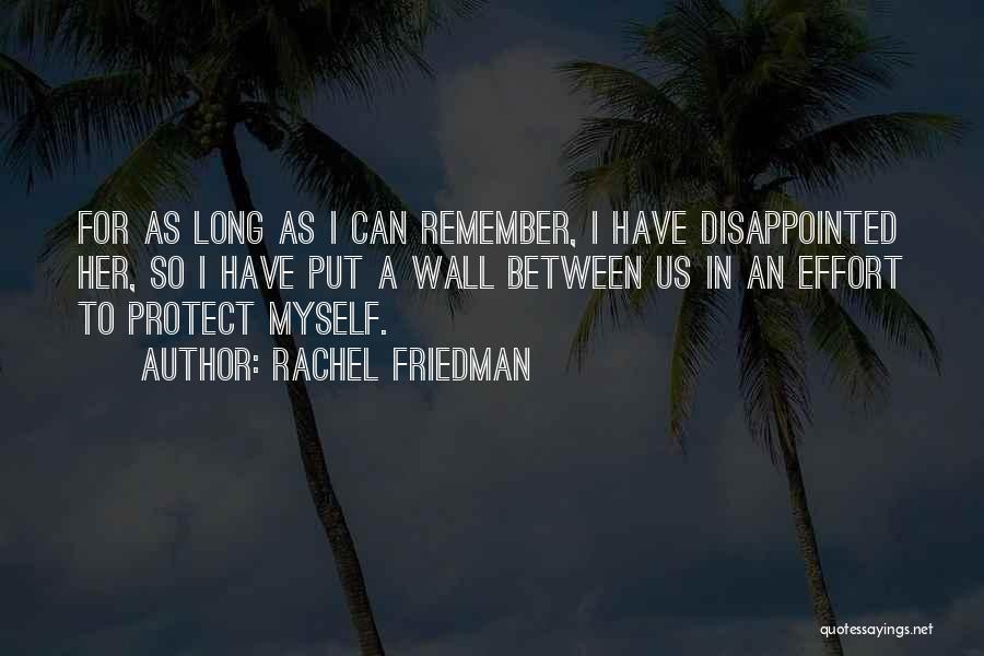 Rachel Friedman Quotes 1965900