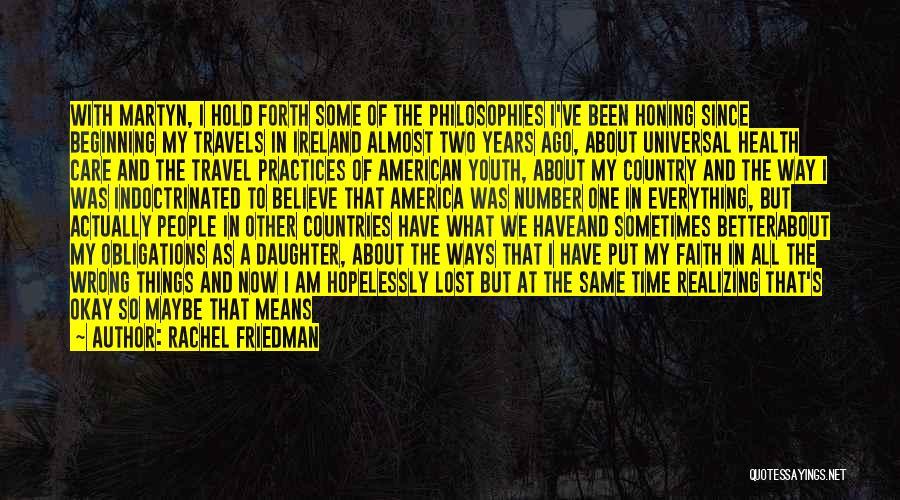 Rachel Friedman Quotes 1996715