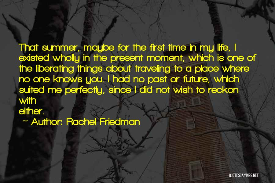 Rachel Friedman Quotes 2003033
