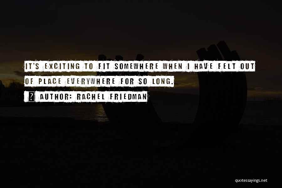 Rachel Friedman Quotes 2079994