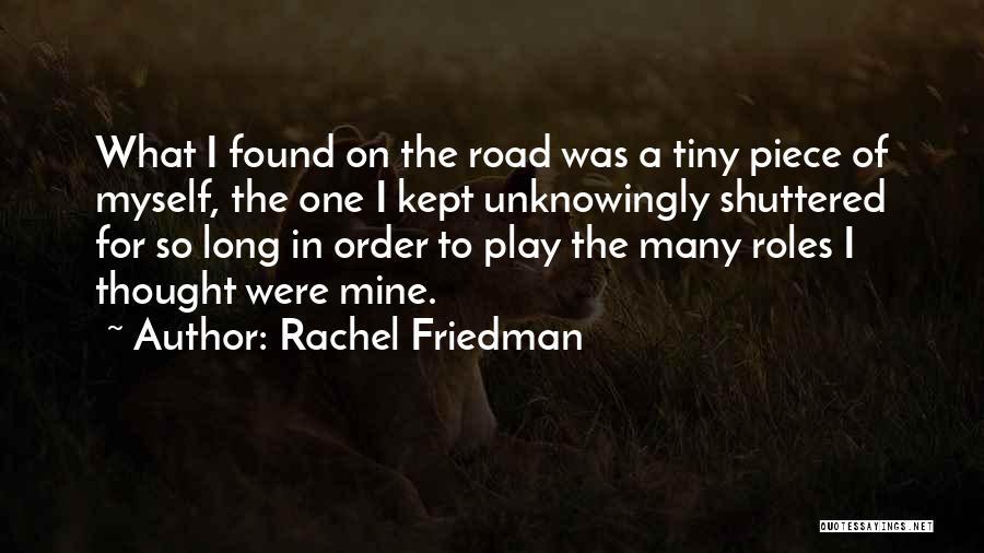 Rachel Friedman Quotes 2132286