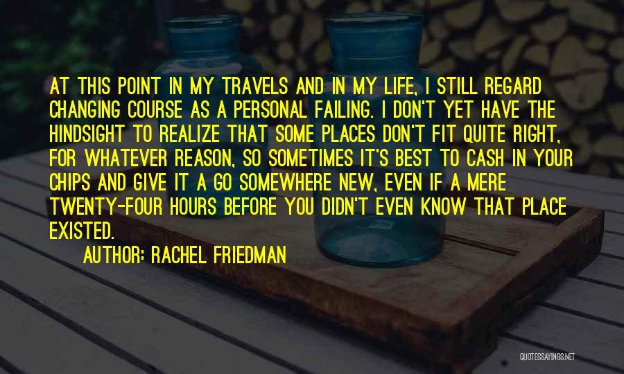 Rachel Friedman Quotes 2228015