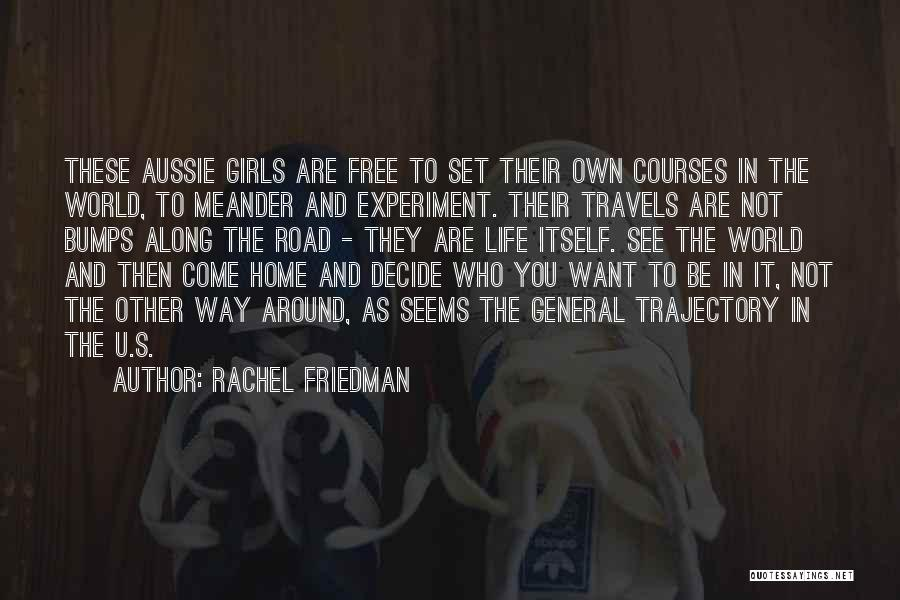 Rachel Friedman Quotes 2253530
