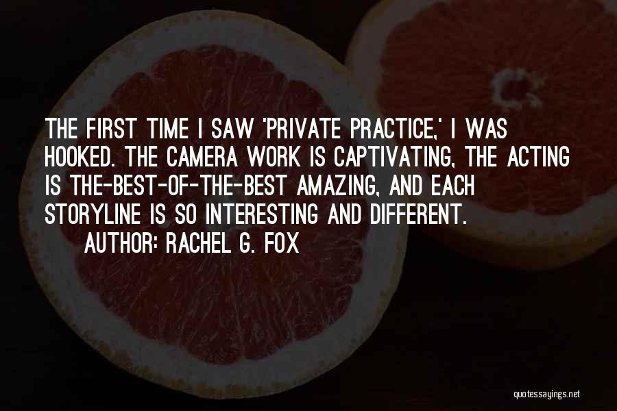 Rachel G. Fox Quotes 295766