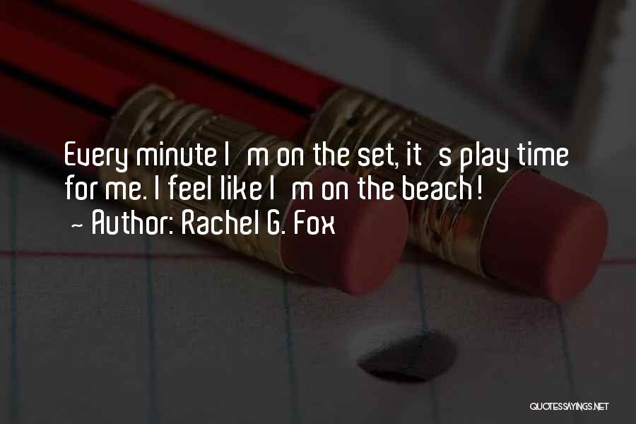 Rachel G. Fox Quotes 420230