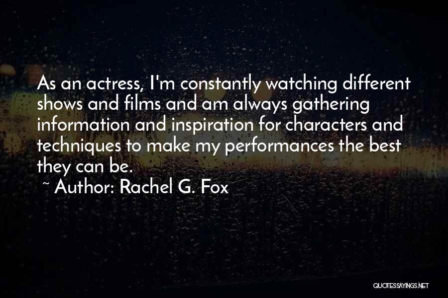 Rachel G. Fox Quotes 461132