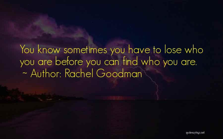 Rachel Goodman Quotes 899944
