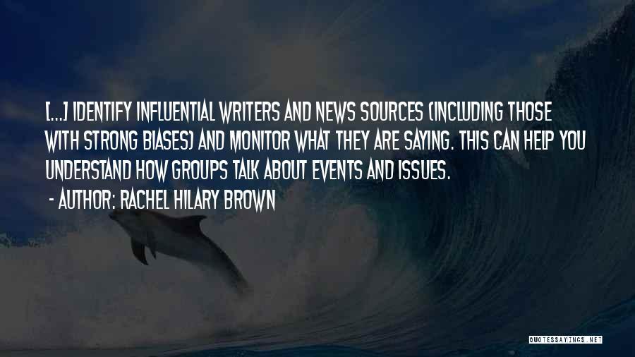 Rachel Hilary Brown Quotes 289309