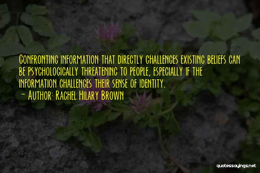 Rachel Hilary Brown Quotes 497028