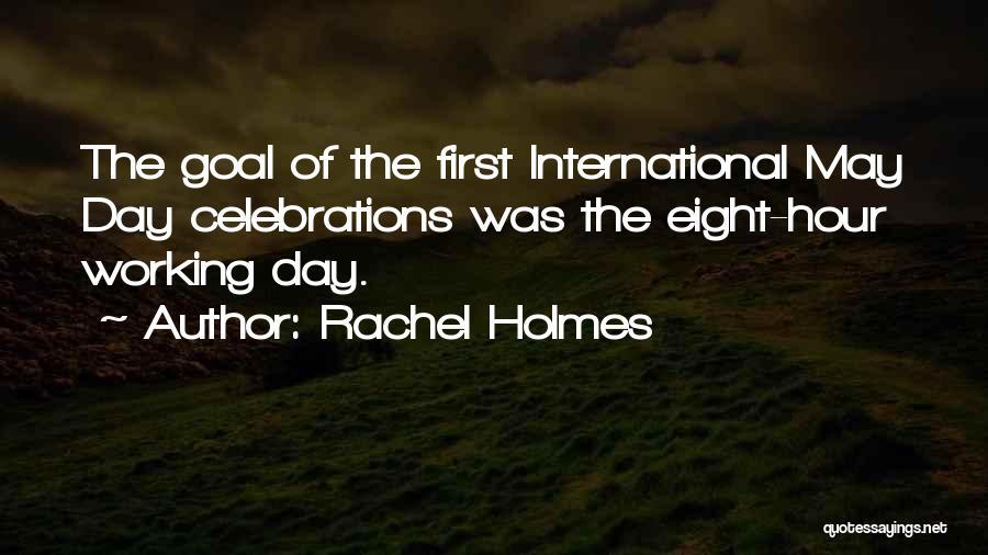Rachel Holmes Quotes 1013733
