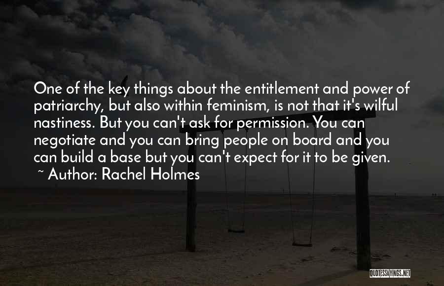 Rachel Holmes Quotes 1445741