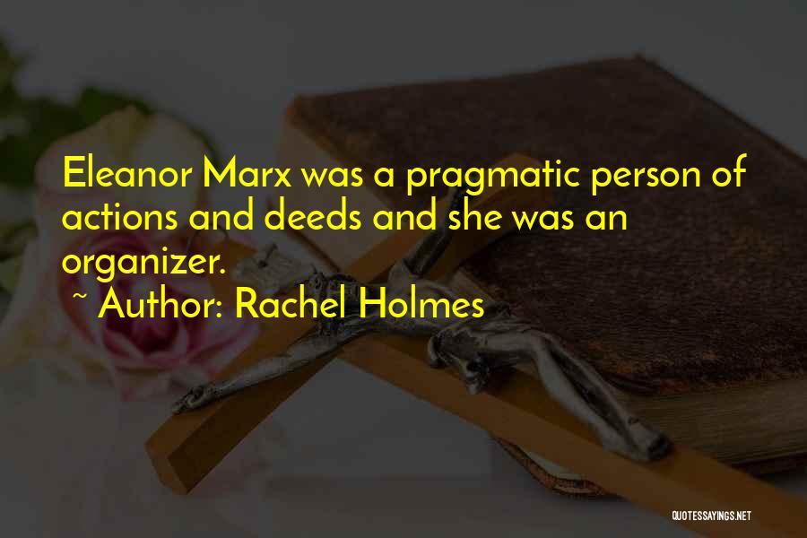Rachel Holmes Quotes 1617196