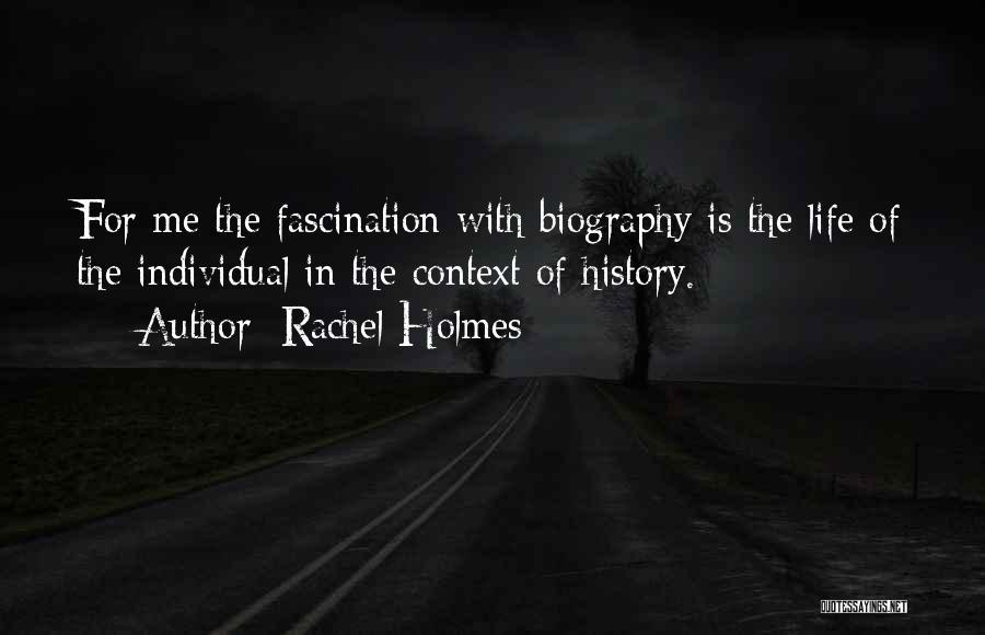 Rachel Holmes Quotes 1907373