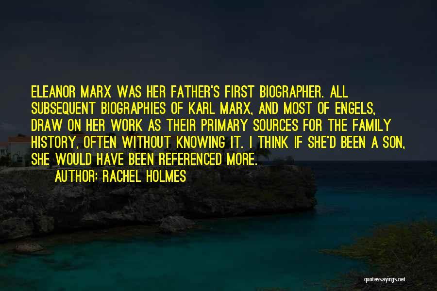 Rachel Holmes Quotes 2069396