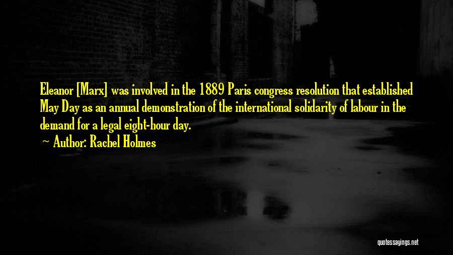 Rachel Holmes Quotes 491364