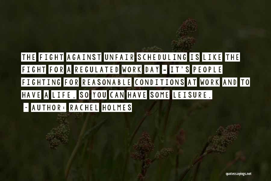 Rachel Holmes Quotes 582983