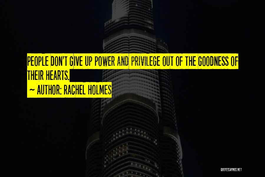 Rachel Holmes Quotes 764580