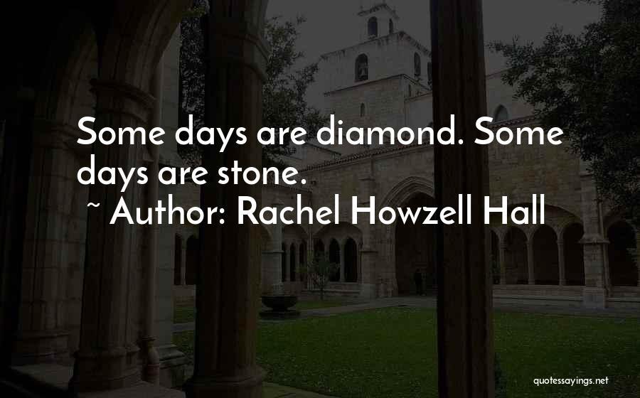 Rachel Howzell Hall Quotes 261777