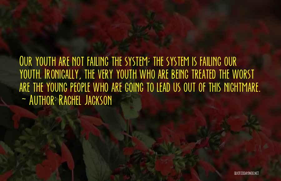 Rachel Jackson Quotes 671481