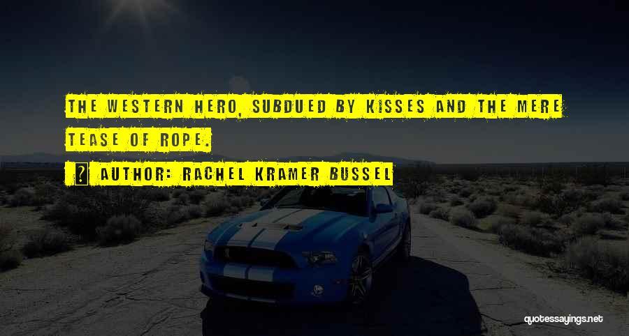 Rachel Kramer Bussel Quotes 874162