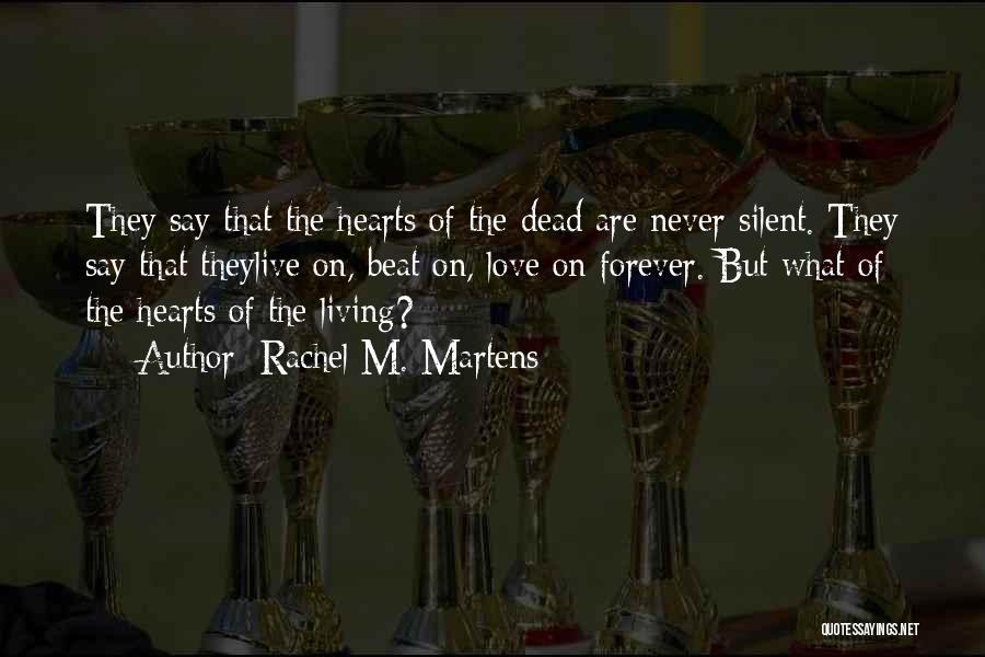 Rachel M. Martens Quotes 855616