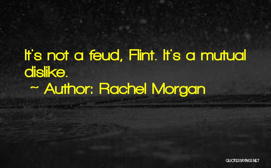 Rachel Morgan Quotes 1071346