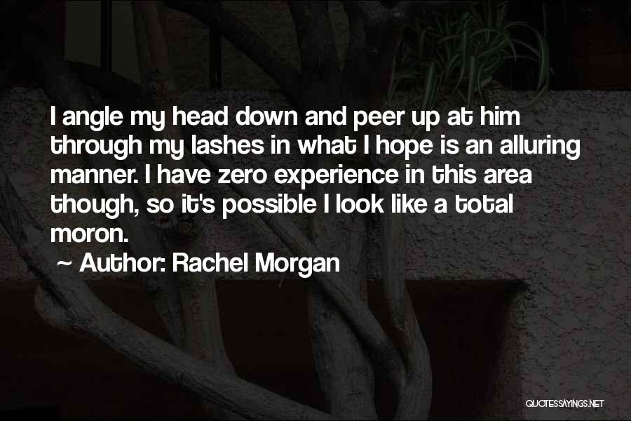Rachel Morgan Quotes 1352267