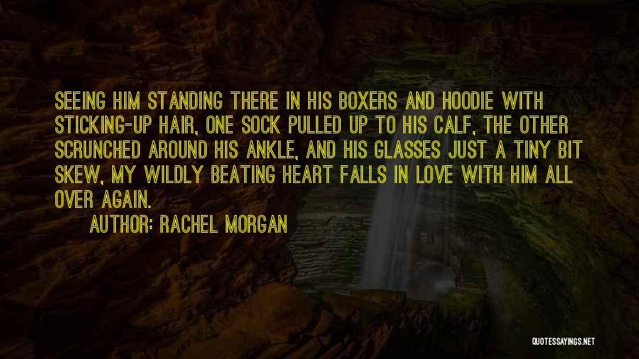Rachel Morgan Quotes 1757800