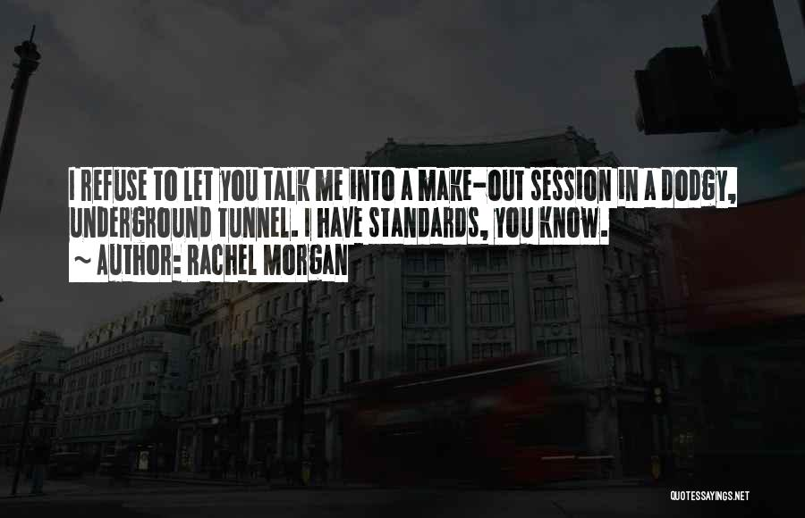 Rachel Morgan Quotes 1892321