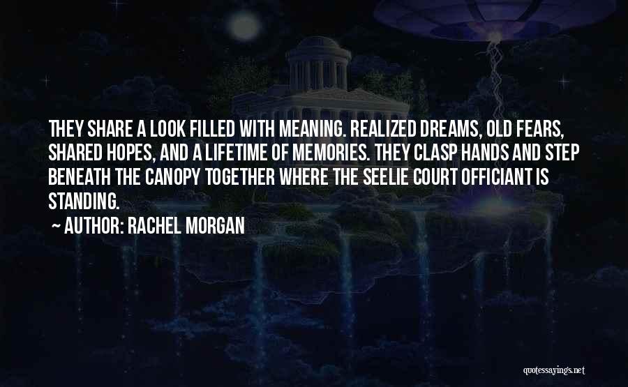 Rachel Morgan Quotes 325529