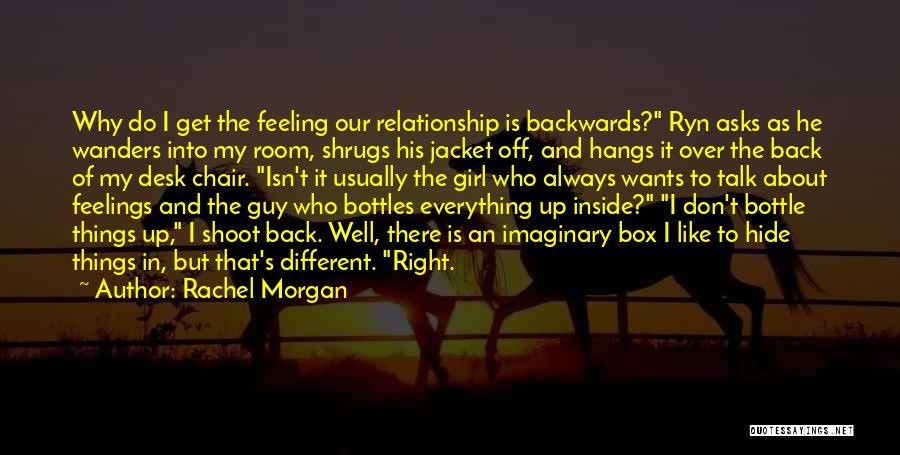 Rachel Morgan Quotes 373152