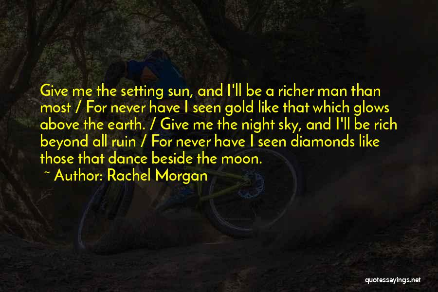 Rachel Morgan Quotes 415562